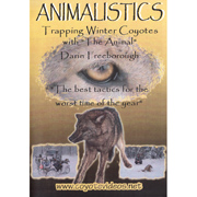 Animalistics: Trapping Winter Coyotes with Darin Freeborough (DVD)