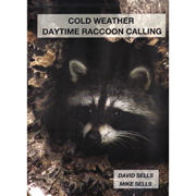 Cold Weather Daytime Raccoon Calling (DVD)