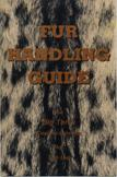 Fur Handling Guide (the big Three Coyote-Bobcat-Fox) by Don Lee - CLEARANCE