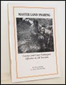 Master Land Snaring by Newt Sterling