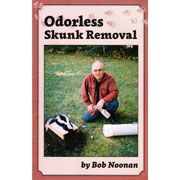 Odorless Skunk Removal by Bob Noonan