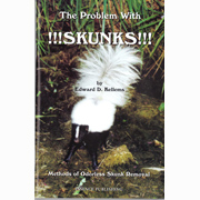 The Problem with !!SKUNKS!! by Edward D. Kellems