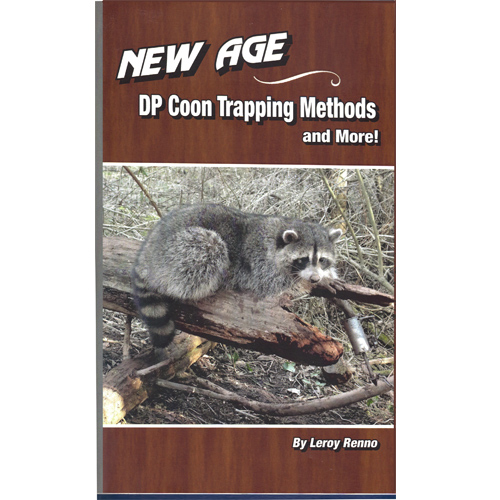 New Age Dp Coon Trapping Methods By Leroy Renno Wildlife