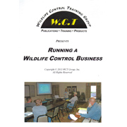 Running A Wildlife Control Business by the WCT Training Group