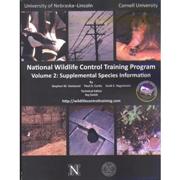 National Wildlife Control Training Program - Volume 2