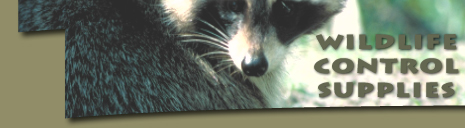 Wildlife Control, Wildlife Control Supplies, Wildlife products, Wildlife traps